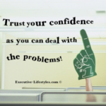Trust Your Confidence!