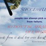Don't be afraid of failure!