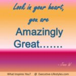 You are Amazingly Great…..
