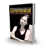 How I turn myself from an Executive to Entrepreneur – The A to Z Guide for Female Executives